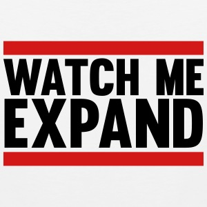 Watch Me Expand Tank Tops - Men's Premium Tank