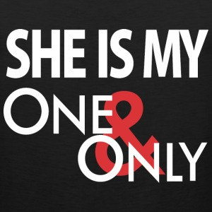 She's My One Only Tank Tops - Men's Premium Tank