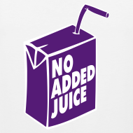 Design ~ NO ADDED JUICE (Purple Design) - Tank