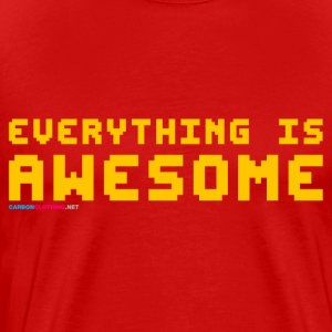 Everything Is Awesome - Men's Premium T-Shirt