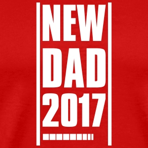 new dad father 2017 T-Shirts - Men's Premium T-Shirt