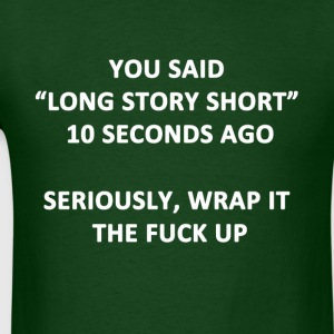 Long Story Short - Men's T-Shirt