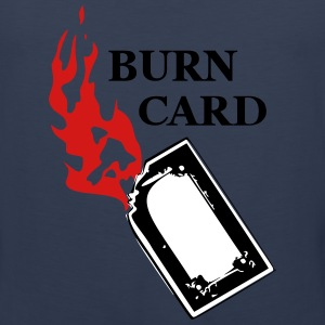 Burn card Tank Tops - Men's Premium Tank