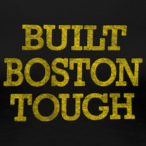 Built Boston Tough Apparel T-shirts Women's T-Shir - Women's Premium T-Shirt