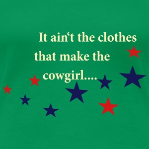 Cowgirls Quotes Women's T-Shirts - Women's Premium T-Shirt