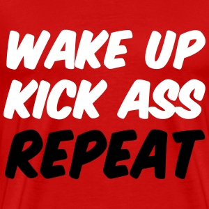 Wake Up Kick ASS Repeat Workout T-Shirts - Men's Premium T-Shirt