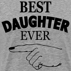 best daughter ever T-Shirts - Men's Premium T-Shirt