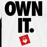 Design ~ Own It - Men's Shirt