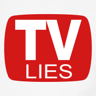 Design ~ TV LIES