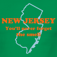 Design ~ NEW JERSEY:  You'll never forget the smell