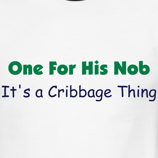 One For His Nob