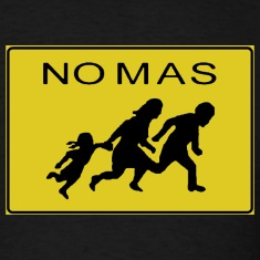 """No Mas"" Immigration T-shirt"