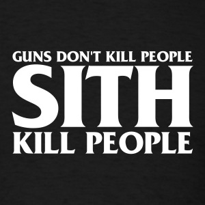 Sith Kill People - Men's T-Shirt