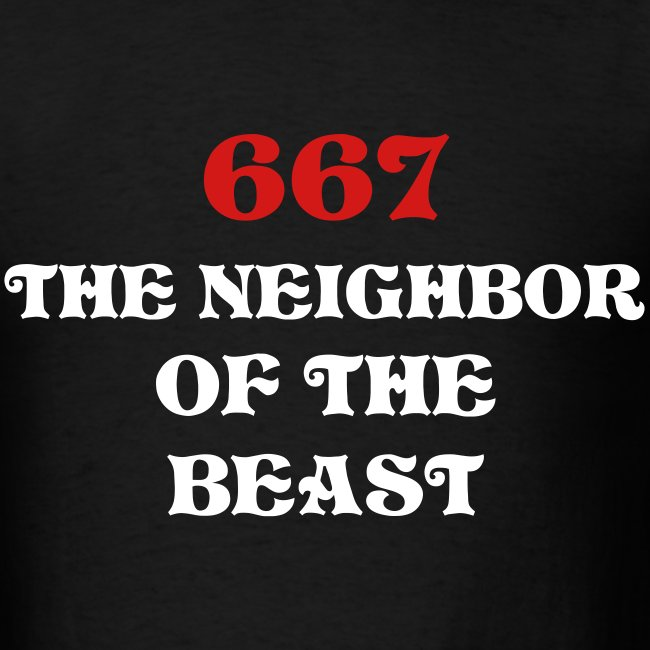 667 - The Neighbor Of The Beast