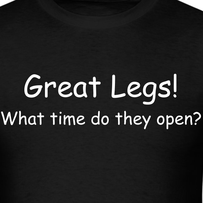 Great Legs! What Time Do They Open?