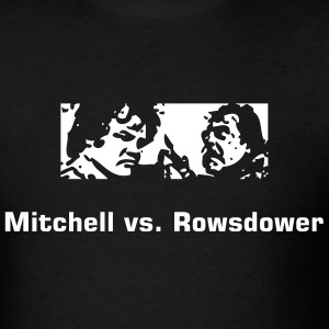 Mitchell vs. Rowsdower - Men's T-Shirt