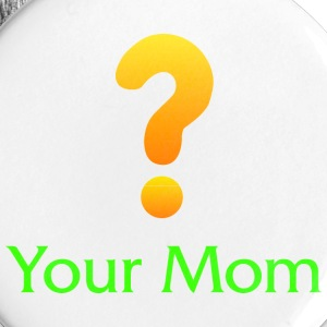 Your Mom Quest ? World of Warcraft Buttons - Large Buttons