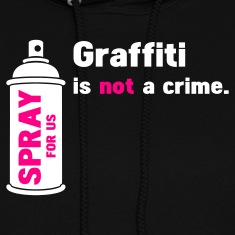 Black graffiti is not a crime - spray for us Hoodies