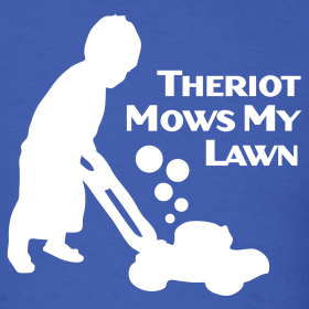 Design ~ Theriot Mows My Lawn