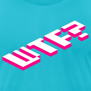 Turquoise WTF? T-Shirts - Men's T-Shirt by American Apparel
