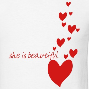 She is Beautiful White T-Shirt - Men's T-Shirt