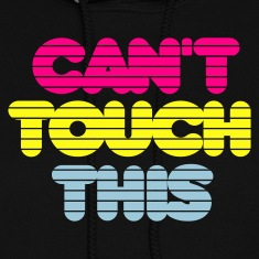 Black cant_touch_this Hoodies