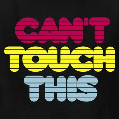 Black cant_touch_this Kids' Shirts