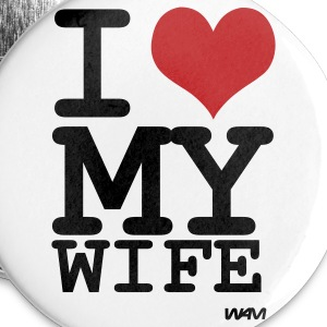 White i love my wife by wam Buttons - Large Buttons