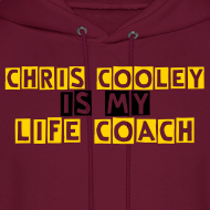 Design ~ Chris Cooley is my Life Coach Hoodie