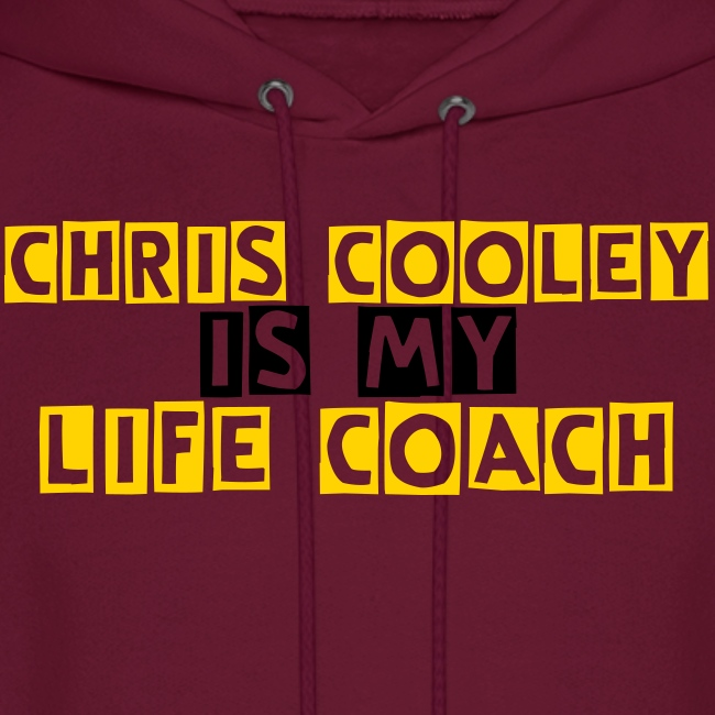 Chris Cooley is my Life Coach Hoodie