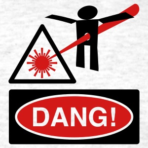 Laser Danger (Dang!) - Men's T-Shirt
