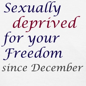 White Sexually deprived since December Women's T-Shirts - Women's T-Shirt