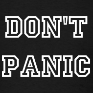 Design ~ DON'T PANIC T-SHIRT