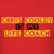 Design ~ Chris Cooley is my Life Coach