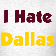 Design ~ I Hate Dallas for Men GREY