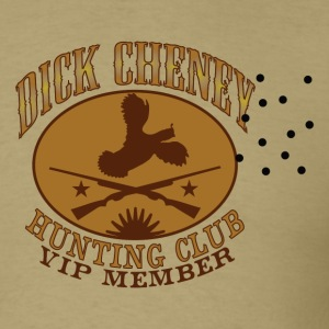 Khaki Dick Cheney Hunting Club T-Shirts - Men's T-Shirt