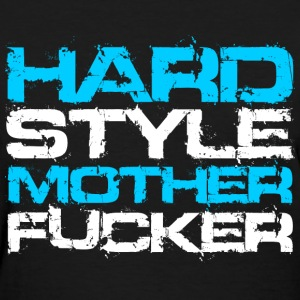 Black Hardstyle Mother Fucker (White Txt) Women's T-Shirts - Women's T-Shirt