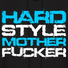Black Hardstyle Mother Fucker (White Txt) Hoodies