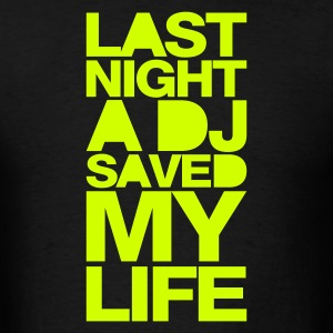Black last_night_a_dj T-Shirts - Men's T-Shirt