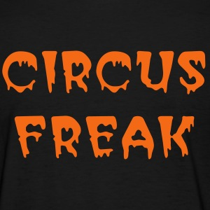CIRCUS FREAK T (front & Back) - Women's T-Shirt
