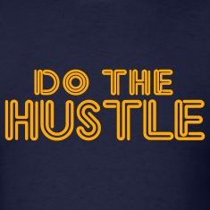 Navy do_the_hustle T-Shirts