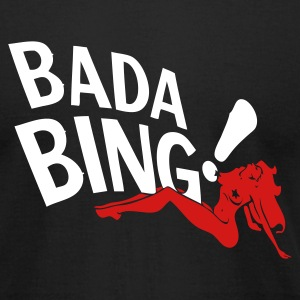 BadaBing - Men's T-Shirt by American Apparel