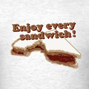 Enjoy every sandwich - Men's T-Shirt