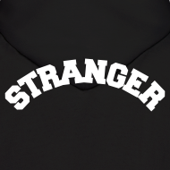 Design ~ STRANGER mens hoodie - design on BACK