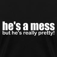 Design ~ He's a mess....