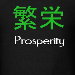 Prosperity - Men's T-Shirt