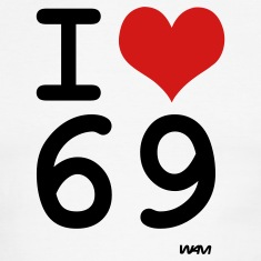 White/black i love 69 by wam T-Shirts