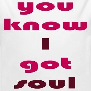 White you_know_i_got_soul_2_colors Baby Body - Long Sleeve Baby Bodysuit