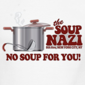 White/black Soup Nazi No Soup T-Shirts - Men's Ringer T-Shirt