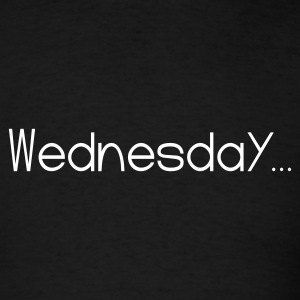 Black Favorite Day Wednesday T-Shirts - Men's T-Shirt
